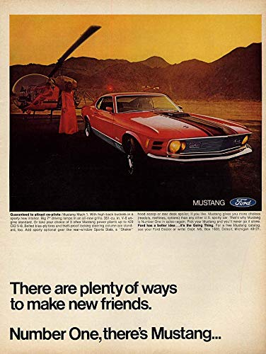 (Plenty of ways to make new friends Ford Mustang Cobra Jet 428 ad 1970 EB)