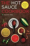 salsa book - Hot Sauce Cookbook: The Book of Fiery Salsa and Hot Sauce Recipes