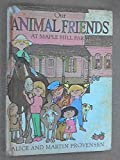 Our Animal Friends at Maple Hill Farm by Alice Provensen (1974-08-01)