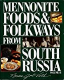 Mennonite Foods and Folkways from South Russia, Vol. 2
