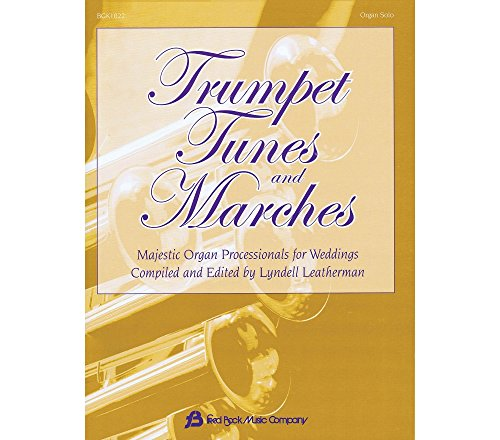 Tunes And Marches - Majestic Organ Processionals For Weddings ()