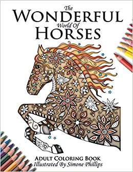 The Wonderful World of Horses - Horse Adult Coloring / Colouring ...