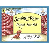 Schnitzel Von Krumm Forget-Me-Not (Hairy Maclary and Friends)