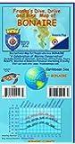 Bonaire Dive & Adventure Guide Franko Maps Waterproof Map by Franko Maps Ltd. (2012-06-01)