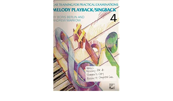 Melody Playback/Singback (Ear Training for Practical ...