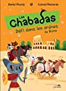 Les Chabadas. Tome 7 : Défi dans les arènes de Rome par Picouly
