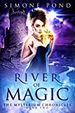 River of Magic (The Mysterium Chronicles Book 2)