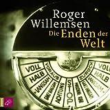 Die Enden der Welt von Roger Willemsen