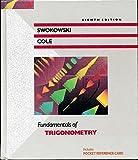 Fundamentals of Trigonometry, Earl William Swokowski, 0534932118
