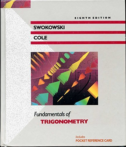 Fundamentals of Trigonometry (The Prindle, Weber  &  Schmidt Series in Mathematics)