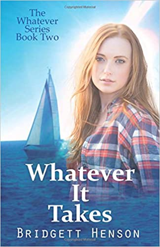 Whatever It Takes (The Whatever Series Book 2)