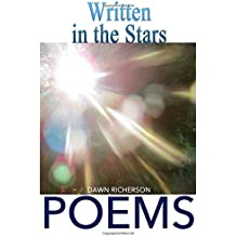 Written in the Stars: Poems of a Love Eternal Traced through Time