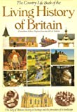 Country Life Living History of Britain, British Tourist Authority Staff, 0600367835