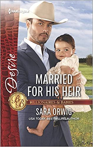 Married for his heir billionaires and babies sara orwig married for his heir billionaires and babies sara orwig 9781335971357 amazon books fandeluxe Choice Image