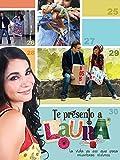 I Present You Laura (Te Presento A Laura) (English Subtitled)