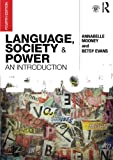 Language, Society and Power: An Introduction (Volume 2)
