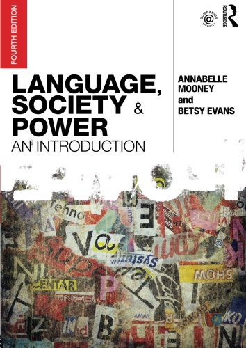 Language, Society and Power: An Introduction (Volume 2) - Language And Ethnicity
