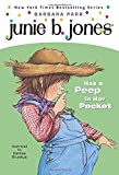 Junie B. Jones Has a Peep in Her Pocket (Junie B. Jones, No. 15)