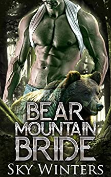 Bear Mountain Bride: Shifter Romance by [Winters, Sky]