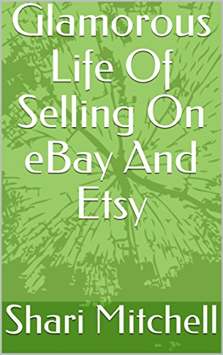 glamorous-life-of-selling-on-ebay-and-etsy