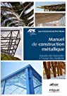 Manuel de construction métallique : Extraits des Eurocodes à l'usage des étudiants par Muzeau
