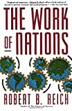 img - for The Work of Nations: Preparing Ourselves for 21st Century Capitalism book / textbook / text book
