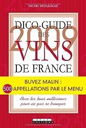 Dico-Guide 2009 des Vins de France