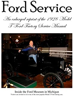 Model t service manual reprint detailed instructions servicing ford model t ford factory service manual improved edition larger print and higher resolution photos fandeluxe Choice Image