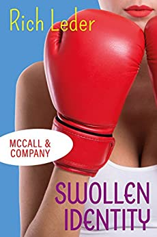 Swollen Identity (McCall & Company Book 2) by [Leder, Rich]