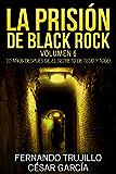 La prisión de Black Rock. Volumen 6