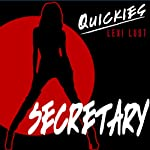 Secretary: Scandalous Tryst on the Boss's Desk |  Quickies