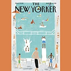 The New Yorker, August 25th, 2008 (Anthony Lane, Nick Paumgarten, Tobias Wolff)