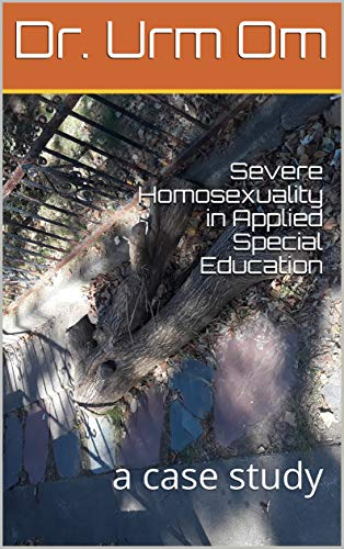 Severe Homosexuality in Applied Special Education: a case study