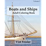 Boats & Ships : Adult Coloring Book Vol.3: Boat and Ship Sketches for Coloring