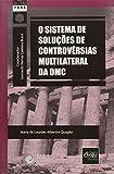 capa de O Sistema de Soluções de Controvérsias Multilateral da OMC