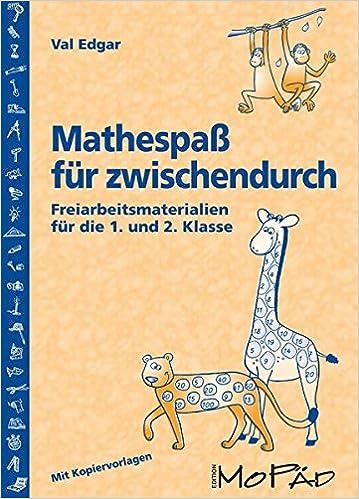 Mathespaß für zwischendurch: Freiarbeitsmaterialien für die 1. und 2 ...