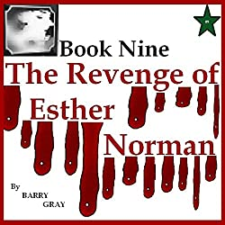 The Revenge of Esther Norman Book Nine