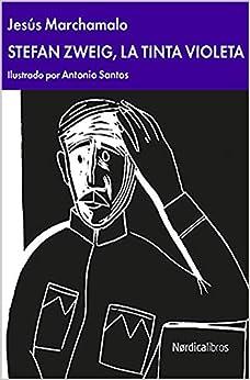 Stefan Zweig por Jesús Marchamalo García epub