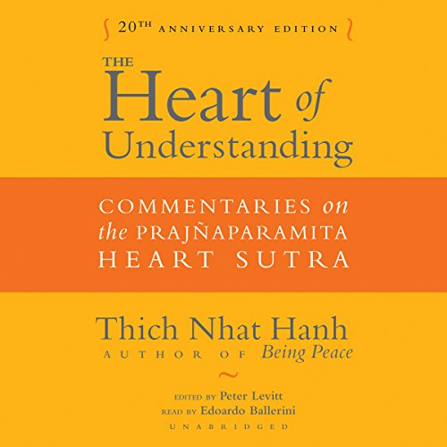 The Heart of Understanding, Twentieth Anniversary Edition: Commentaries on the Prajñaparamita Heart Sutra Audiobook [Free Download by Trial] thumbnail