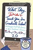 img - for What They Didn't Teach You in Graduate School: 299 Helpful Hints for Success in Your Academic Career book / textbook / text book