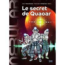 NEBULAR 1 - Le secret de Quaoar: Le numéro 1 de la version Comic de la série de Science-Fiction NEBULAR, par Ralf Zeigermann (Nebular Comic) (French Edition)