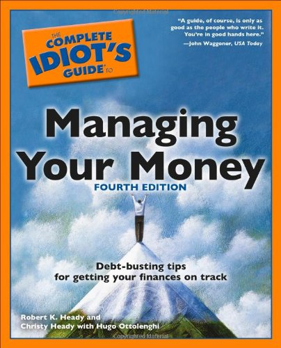 Read Online The Complete Idiot's Guide to Managing Your Money, 4th Edition pdf