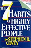 The Seven Habits of Highly Effective People, Stephen R. Covey, 0671663984
