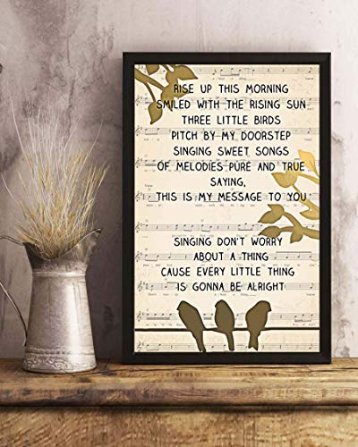 79 BiiUYY Three Little Birds Song Lyrics Portrait Poster Print 18x12 inch with -