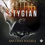 Stygian | Santino Hassell