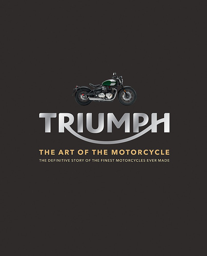 Download Triumph Motorcycles: The art of the motorcycle pdf