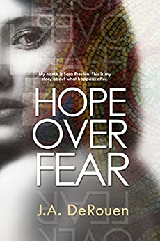 Hope Over Fear (The Over Series Book 1) by [DeRouen, J.A.]