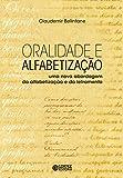 eBook Oralidade e alfabetização: Uma nova abordagem da alfabetização e do letramentonull