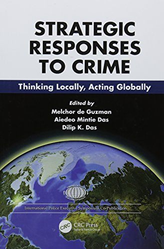 Strategies and Responses to Crime: Thinking Locally, Acting Globally