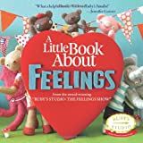 A Little Book about Feelings, Abbie Schiller, Samantha Counter-Kurtzman, 0615533736